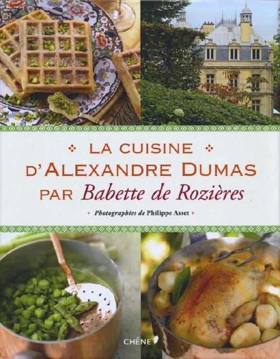 La cuisine d alexandre dumas for Alexandre dumas grand dictionnaire de cuisine 1873