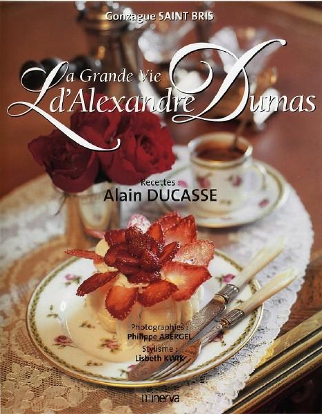 La grande vie d alexandre dumas - Dictionnaire de cuisine alexandre dumas ...