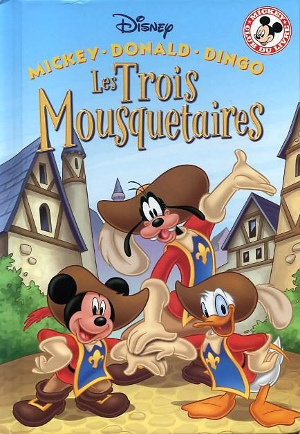 Les trois mousquetaires - Mickey les 3 mousquetaires ...